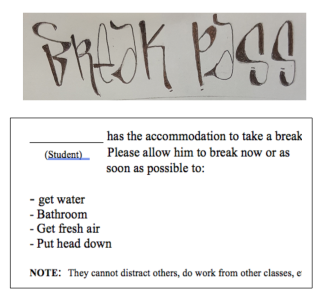 This is a sample break pass I use for students with special needs who have the IEP accommodation of Allow Breaks.. It has the options like get water, bathroom, etc.